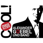 Alexander Goebel & Band: Cool!