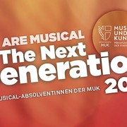 We Are Musical - The Next Generation
